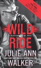 Wild Ride ekitaplar by Julie Ann Walker