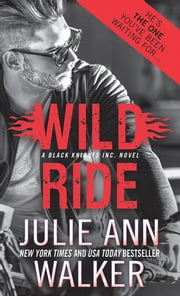 Wild Ride ebook by Julie Ann Walker