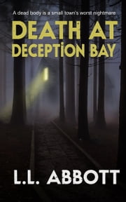Death At Deception Bay ebook by L.L. Abbott