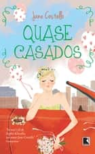Quase casados ebook by Jane Costello