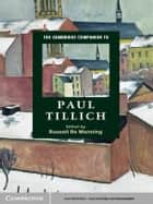 The Cambridge Companion to Paul Tillich ebook by Russell Re Manning