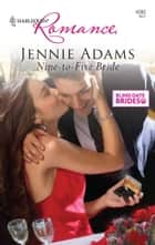 Nine-to-Five Bride ebook by Jennie Adams