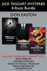 Jack Taggart Mysteries 8-Book Bundle - The Benefactor / Corporate Asset / Birds of a Feather / and more ebook by Don Easton