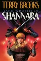 Dark Wraith of Shannara ebook by Terry Brooks