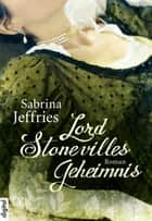 Lord Stonevilles Geheimnis ebook by Sabrina Jeffries, Antje Görnig