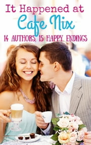 It Happened at Cafe Nix ebook by Ainslie Paton