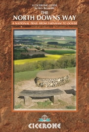 The North Downs Way ebook by Kev Reynolds