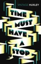 Time Must Have a Stop ebook by