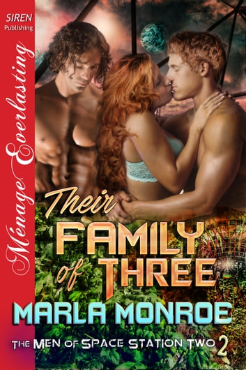 Their Family Of Three Ebook By Marla Monroe 9781640109292