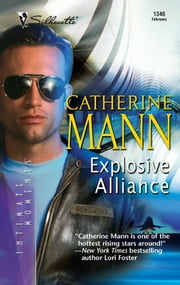 Explosive Alliance ebook by Catherine Mann