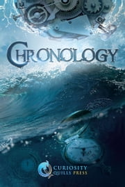 Curiosity Quills: Chronology ebook by J.R. Rain,Piers Anthony,Richard Roberts