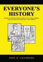 Everyone's History ebook by John H. Chambers