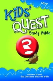 NIrV, Kids' Quest Study Bible, eBook - Real Questions, Real Answers ebook by Zonderkidz
