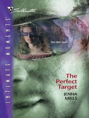 The Perfect Target ebook by Jenna Mills
