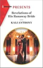 Revelations of His Runaway Bride ebook by Kali Anthony