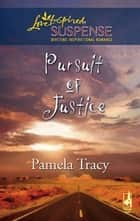 Pursuit of Justice ebook by Pamela Tracy