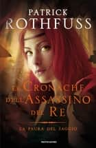 La paura del saggio ebook by Patrick Rothfuss