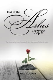 Out of the Ashes ebook by Linda Jones