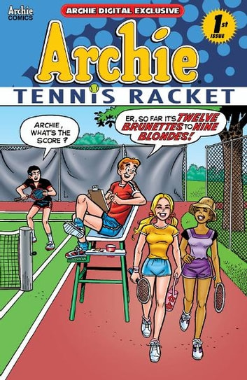 Pep Digital Vol. 012: Archie: Tennis Racket! ebook by Archie Superstars