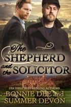 The Shepherd and the Solicitor ebook by Bonnie Dee, Summer Devon