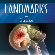 Landmarks in Stroke ebook by Focus Medica