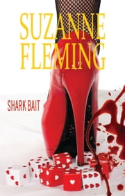 Shark Bait. ebook by Suzanne Fleming