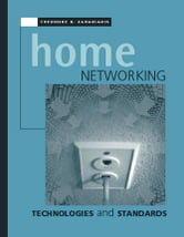 Home Networking Technologies and Standards ebook by Zahariadis, Theodore B.
