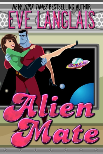 Alien Mate ebook by Eve Langlais