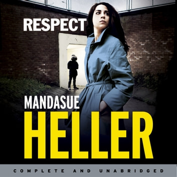 Respect audiobook by Mandasue Heller