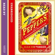 The Peppers and the International Magic Guys audiobook by Sian Pattenden