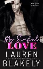 My Sinful Love ebook by Lauren Blakely