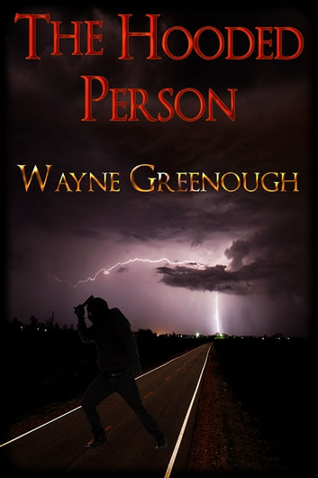 The Hooded Person ebook by Wayne Greenough