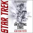 The Unsettling Stars audiobook by Alan Dean Foster