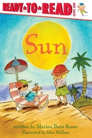 Sun ebook by Marion  Dane Bauer,John Wallace