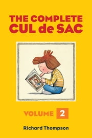 The Complete Cul de Sac Volume Two ebook by Richard Thompson