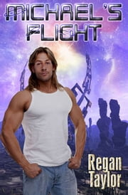Michael's Flight ebook by Regan Taylor