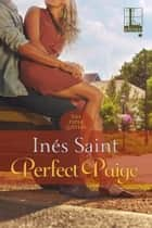 Perfect Paige ebook by Inés Saint