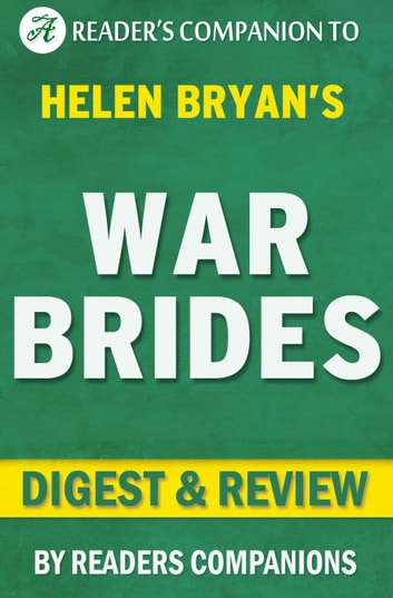 War Brides by Helen Bryan | Digest & Review ebook by Reader's Companions