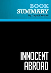 Summary of Innocent Abroad: An Intimate Account of American Peace Diplomacy in the Middle East - Martin Indyk ebook by Capitol Reader
