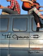 The Openers ebook by Jayna Ostler