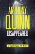 Disappeared ebook by Anthony Quinn