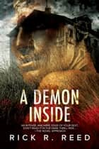 A Demon Inside ebook by Rick R. Reed