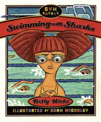 Swimming with Sharks ebook by Betty Hicks