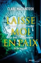 Laisse moi en paix ebook by Clare Mackintosh