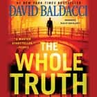 The Whole Truth audiobook by David Baldacci
