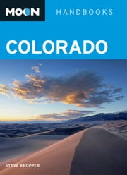 Moon Colorado ebook by Steve Knopper