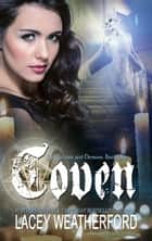 Coven ebook by Lacey Weatherford