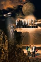 FINDERS ebook by Lawrence G. Wasden, M.A.