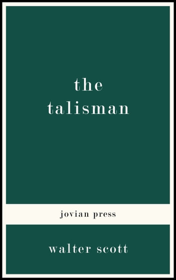 The Talisman ebook by Walter Scott