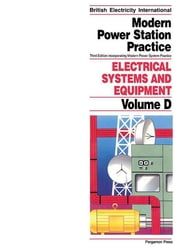 Electrical Systems and Equipment - Incorporating Modern Power System Practice ebook by D.J. Littler